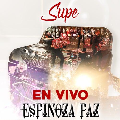 Supe (En Vivo) de Espinoza Paz