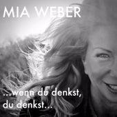 Wenn du denkst, du denkst (Cover Version) by Mia Weber