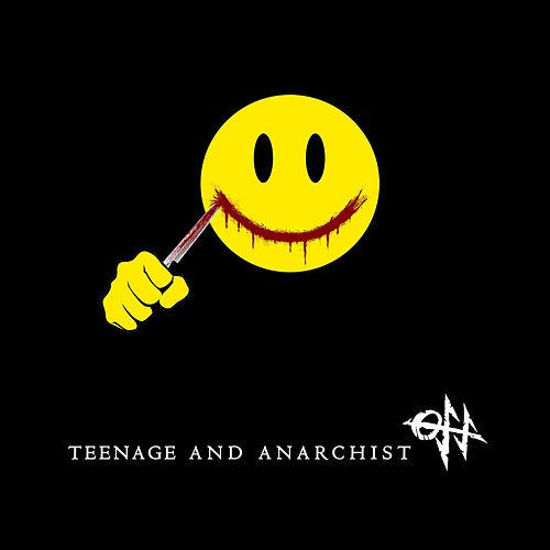 Teenage and Anarchist by OFF!