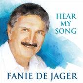 Hear My Song von Fanie De Jager