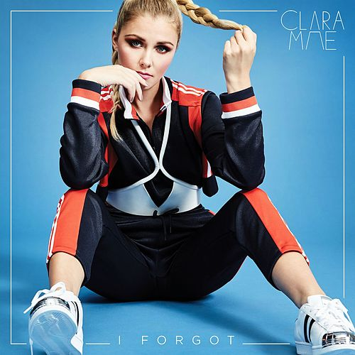 I Forgot by Clara Mae