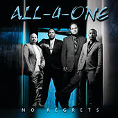 No Regrets by All-4-One
