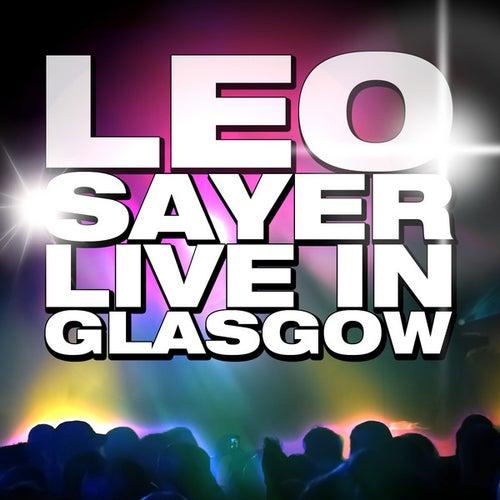 Live in Glasgow by Leo Sayer