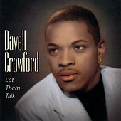 Let Them Talk by Davell Crawford