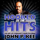 Nothing But The Hits: New Life Community Choir Feat. John P. Kee by John P. Kee