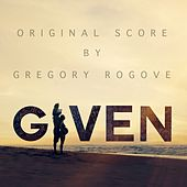 Given (Original Score) by Gregory Rogove