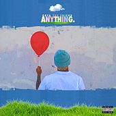Anything. de Kota the Friend