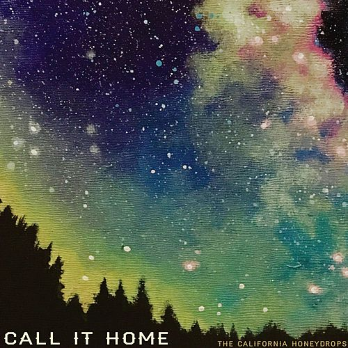 Call It Home by The California Honeydrops