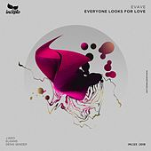 Everyone Looks for Love de Evave