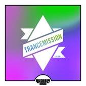 TranceMission, Vol. 3 von Various Artists