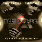 The Floor by Physical Dreams