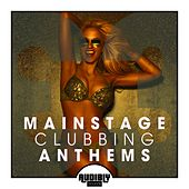 Mainstage Clubbing Anthems, Vol. 3 von Various Artists