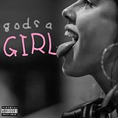 God's a Girl by Mathilda Homer