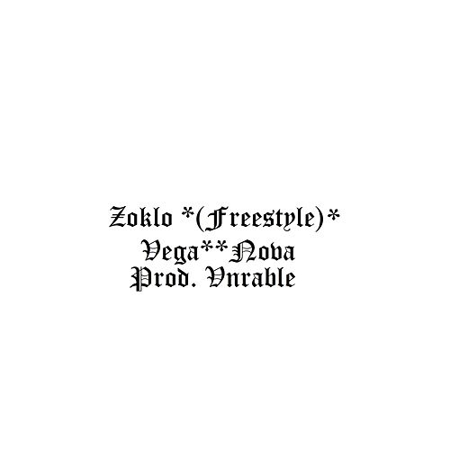 Zoklo (Freestyle) by Vega Nova