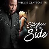 Sidepiece on the Side by Willie Clayton