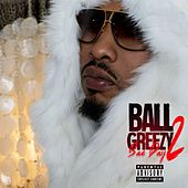 Gimme Kiss (feat. Tokyo Jetz) by Ball Greezy