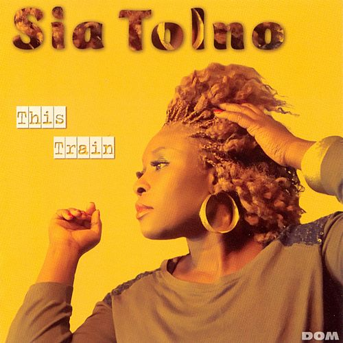 This Train by Sia Tolno