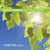 Our Planet Earth (Karen Tanaka) by Yuko Ito