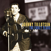 Johnny Tillotson: The Early Years by Johnny Tillotson
