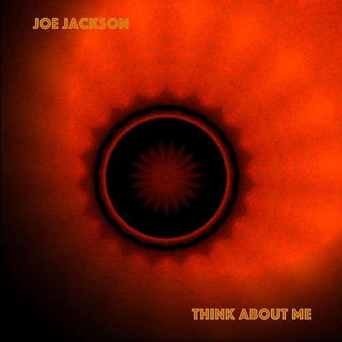 Think About Me by Joe Jackson