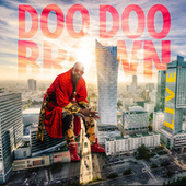 Doo Doo Brown Live from the Atlanta Comedy Theater by Doo Doo Brown