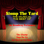 The Best of 'Stomp the Yard' the Musical von The Broadway Performers