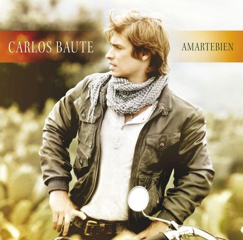 Amartebien (Deluxe edition) by Carlos Baute