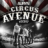 Circus Avenue Night by Auryn