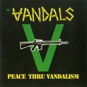Peace Thru Vandalism de Vandals