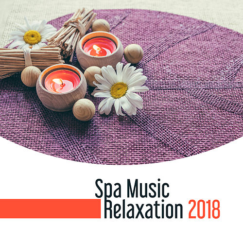 Spa Music Relaxation 2018 de Reiki Tribe