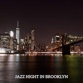 Jazz Night in Brooklyn by New York Jazz Lounge