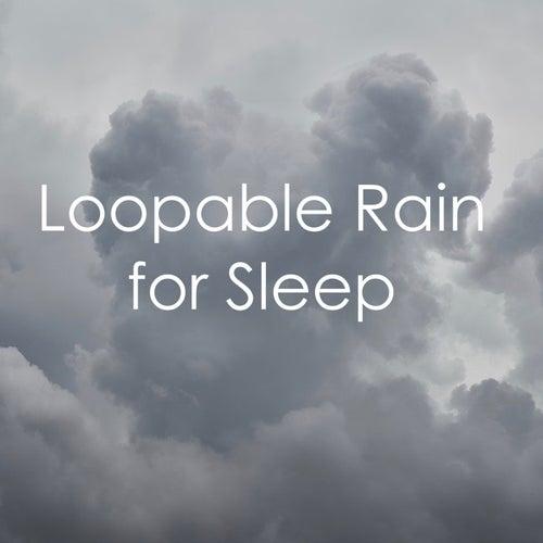 11 Loopable Rain Tracks for Sleep by Kundalini: Yoga, Meditation, Relaxation