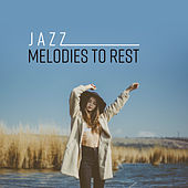 Jazz Melodies to Rest de Jazz Lounge