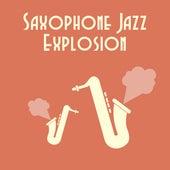 Saxophone Jazz Explosion by Smooth Jazz Sax Instrumentals