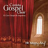 Oh Happy Day de Córdoba Gospel Choir