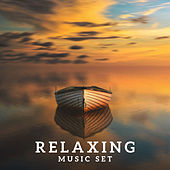 Relaxing Music Set by Sounds of Nature Relaxation