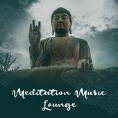 Meditation Music Lounge by Buddha Lounge