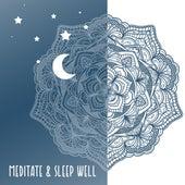 Meditate & Sleep Well von Relax - Meditate - Sleep