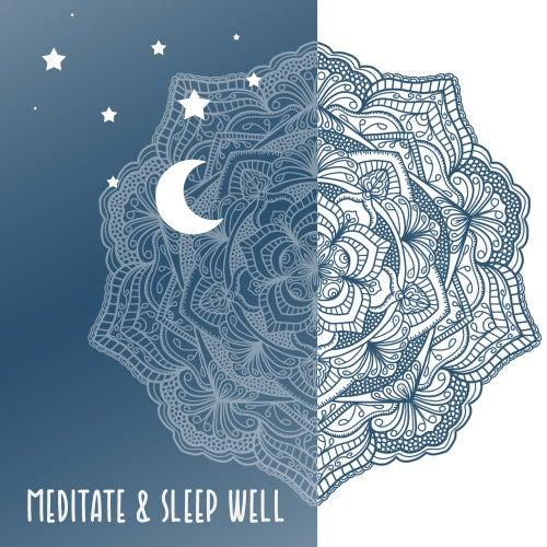 Meditate & Sleep Well by Relax - Meditate - Sleep