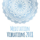 Meditation Vibrations 2018 by Meditation Awareness