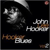 Hooker Blues -  Jhon Lee Hooker Vol. 2 de John Lee Hooker