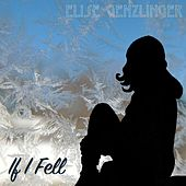 If I Fell by Elise Genzlinger