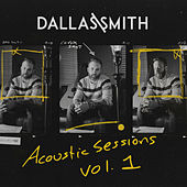 Acoustic Sessions Vol.1 by Dallas Smith