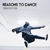 Reasons To Dance (1999 Edition) - EP von Various Artists