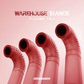 Warehouse Trance, Vol. 2 - EP de Various Artists