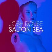 Salton Sea de Josh Rouse