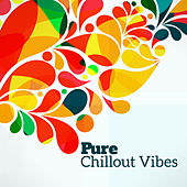 Pure Chillout Vibes by Today's Hits!