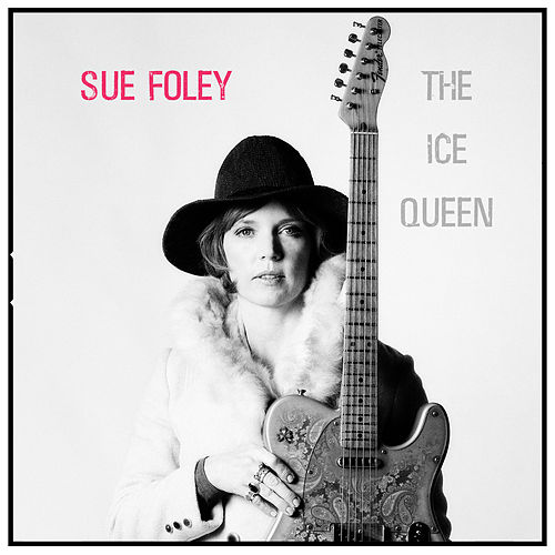 The Ice Queen by Sue Foley