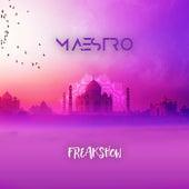 Freak Show de M A E S T R O