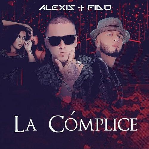 La Cómplice by Alexis Y Fido